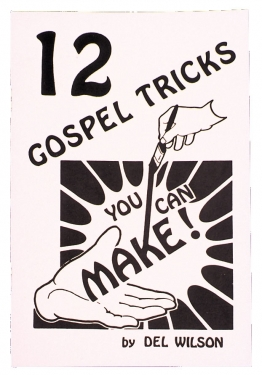 Tricks You Can Make! If you want to get into the Gospel magic business with very little outlay of cash, this book will be of interest to you.